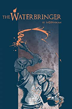 The Waterbringer #1