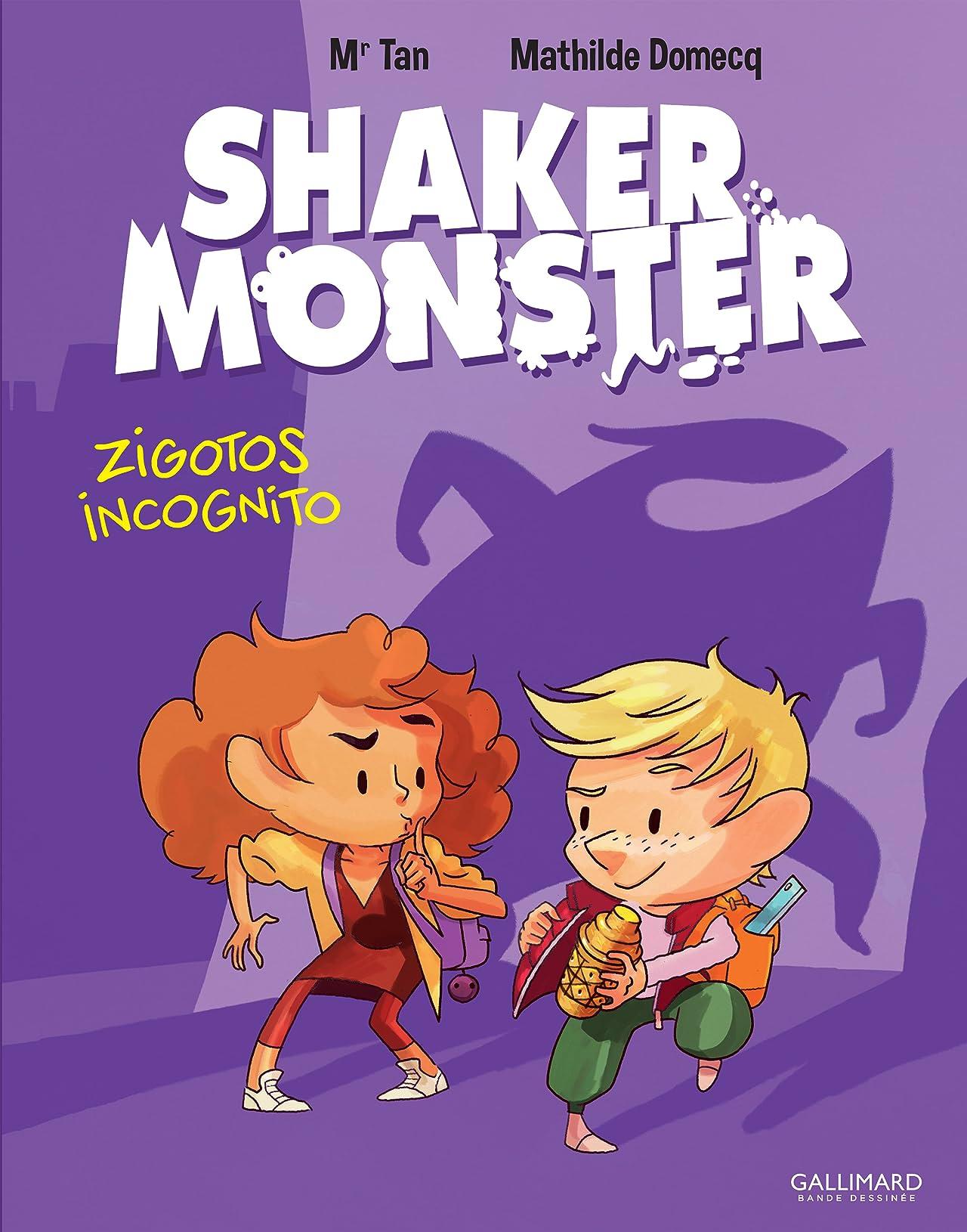 Shaker Monster Vol. 2: Zigotos incognitos !