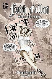 Faith Fallon Vol. 1: What Price Fame?