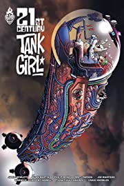 Tank Girl: 21st Century Vol. 1