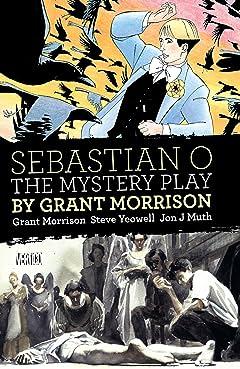 Sebastian O/Mystery Play by Grant Morrison