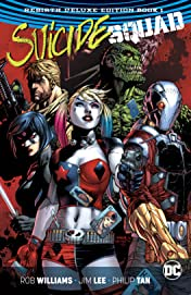 Suicide Squad: The Rebirth Deluxe Edition - Book 1