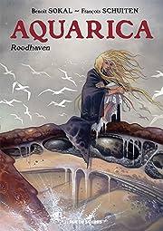 Aquarica Vol. 1: Roodhaven