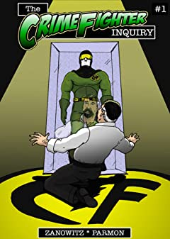 The Crime Fighter Inquiry #1