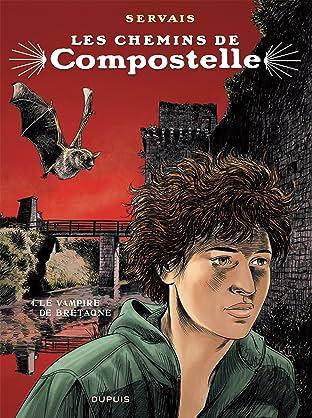 Les chemins de Compostelle Tome 4: Le vampire de Bretagne