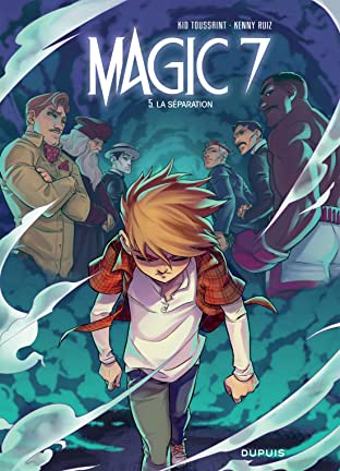 Magic 7 Tome 5: La séparation