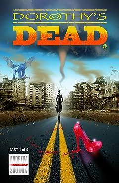 Dorothy's Dead #1