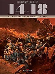 14 - 18 Tome 8: La Caverne du dragon (juin 1917)