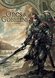 Orcs et Gobelins Tome 1: Turuk
