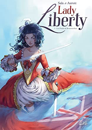 Lady Liberty Vol. 3: Les Fusils de Beaumarchais