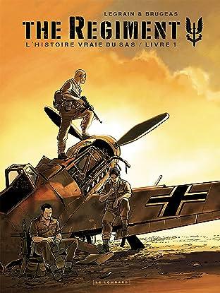 The Regiment Vol. 1: L'Histoire vraie du SAS