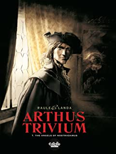 Arthus Trivium Vol. 1: The Angels of Nostradamus