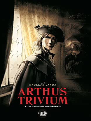 Arthus Trivium Tome 1: The Angels of Nostradamus