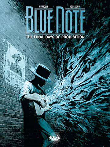Blue Note Vol. 2: The Final Days of Prohibition