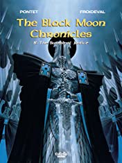 The Black Moon Chronicles Tome 8: The Sword of Justice