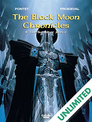 The Black Moon Chronicles Vol. 8: The Sword of Justice