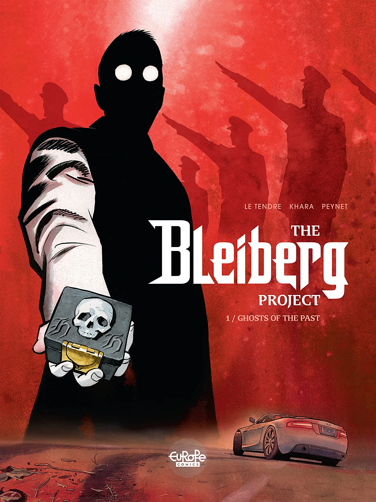 The Bleiberg Project Vol. 1: Ghosts of the Past