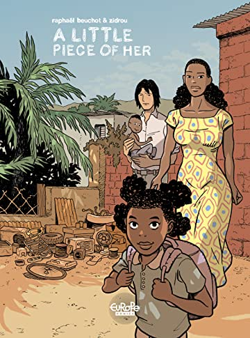 African Trilogy Vol. 3: A Little Piece of Her