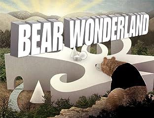 Bear Wonderland