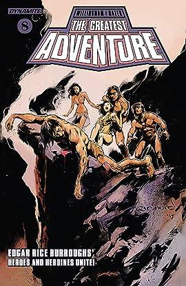 The Greatest Adventure #8