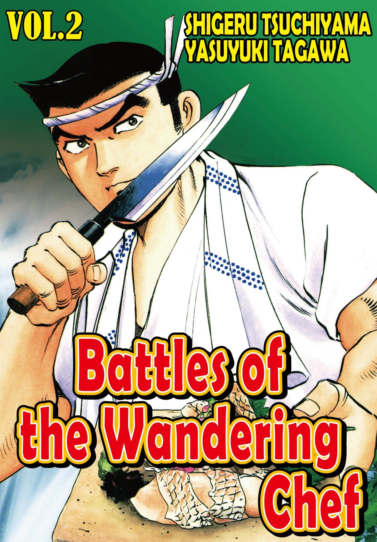 BATTLES OF THE WANDERING CHEF Vol. 2
