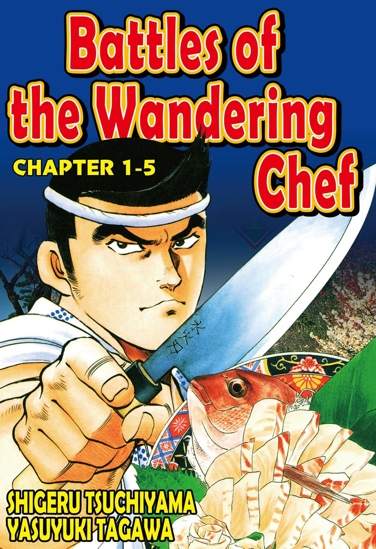 BATTLES OF THE WANDERING CHEF #5