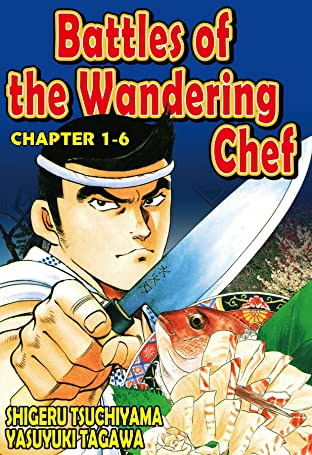 BATTLES OF THE WANDERING CHEF No.6