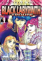 BLACK LABYRINTH TROUPE #4