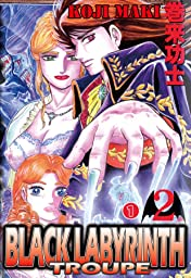 BLACK LABYRINTH TROUPE #8