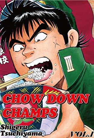 CHOW DOWN CHAMPS Tome 1