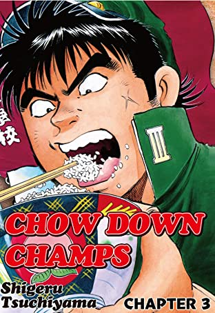 CHOW DOWN CHAMPS No.3