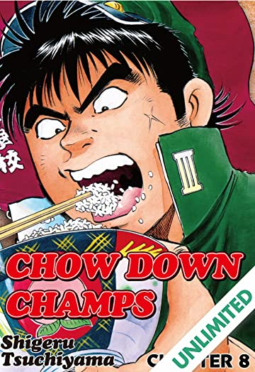CHOW DOWN CHAMPS #8