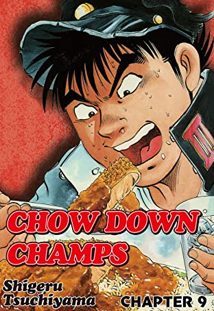 CHOW DOWN CHAMPS No.9
