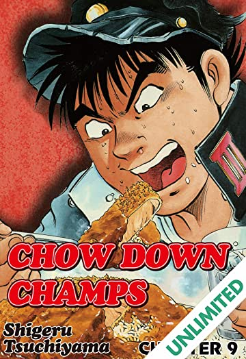 CHOW DOWN CHAMPS #9