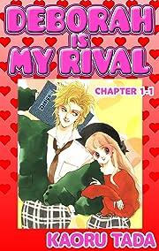DEBORAH IS MY RIVAL #1