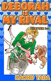 DEBORAH IS MY RIVAL #6