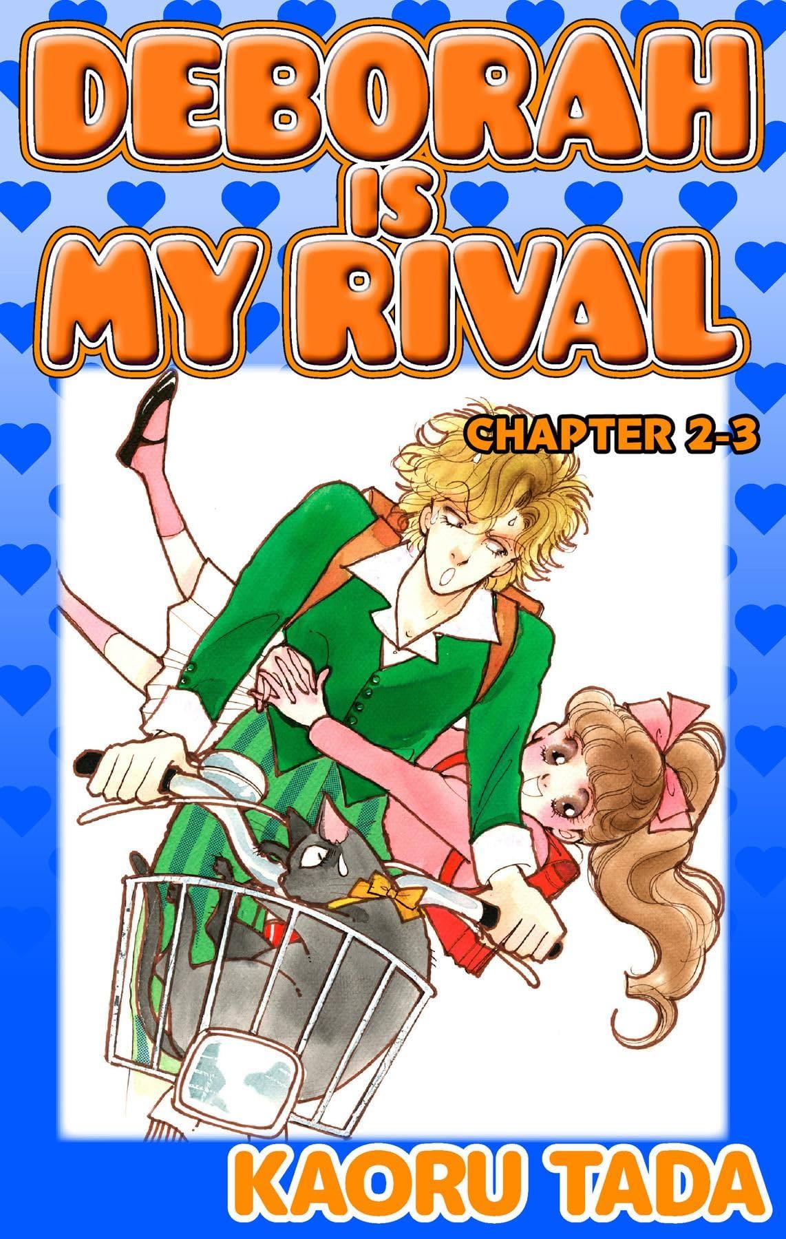 DEBORAH IS MY RIVAL #7