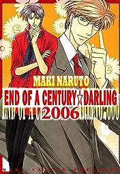 END OF A CENTURY☆DARLING 2006 (Yaoi Manga) Tome 1