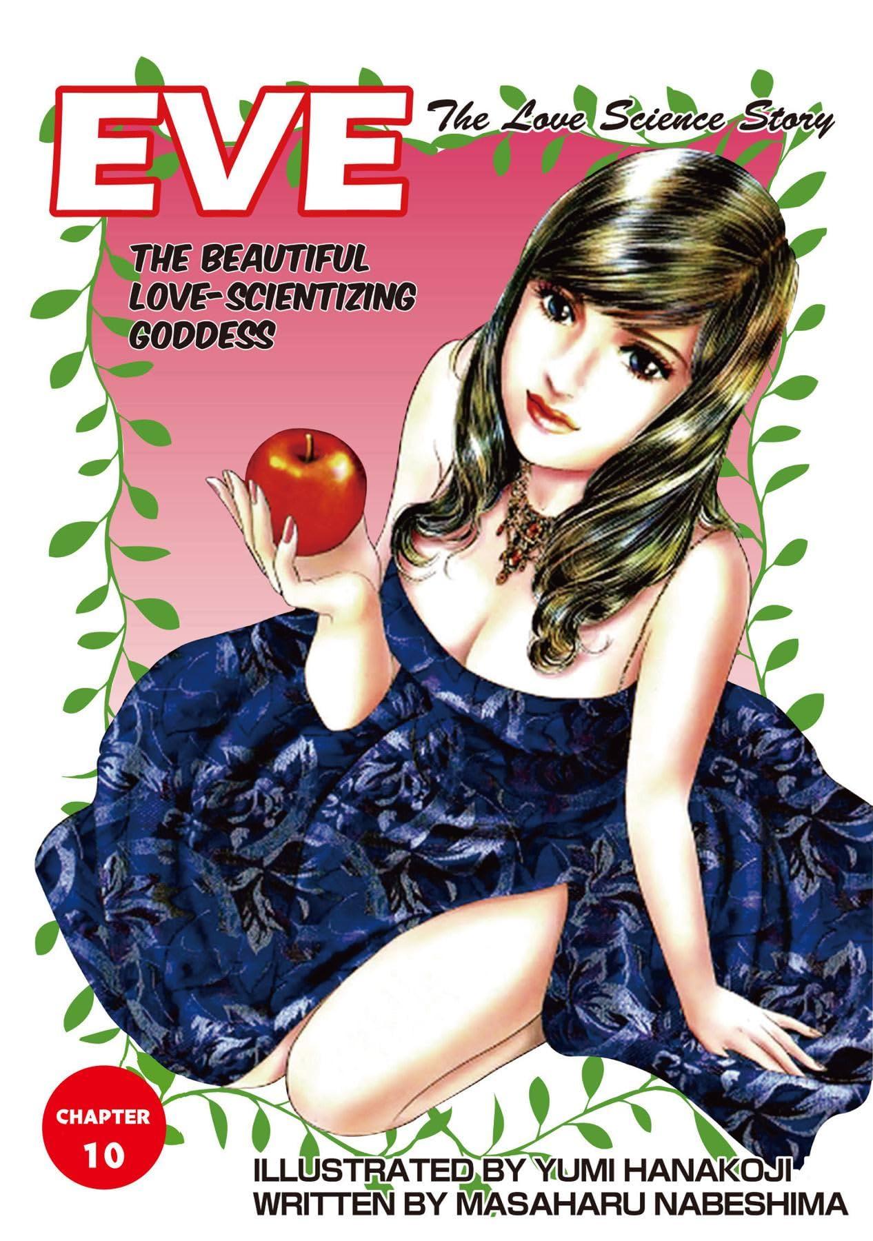 EVE:THE BEAUTIFUL LOVE-SCIENTIZING GODDESS #10