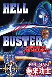 HELL BUSTER HUNTER OF THE HELLSECTS #1