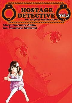 HOSTAGE DETECTIVE Vol. 2