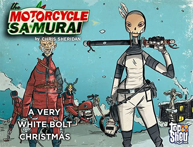 Motorcycle Samurai: A Very White Bolt Christmas