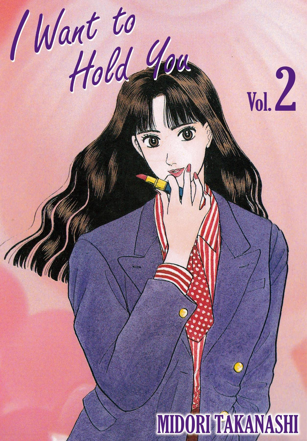 I WANT TO HOLD YOU Vol. 2