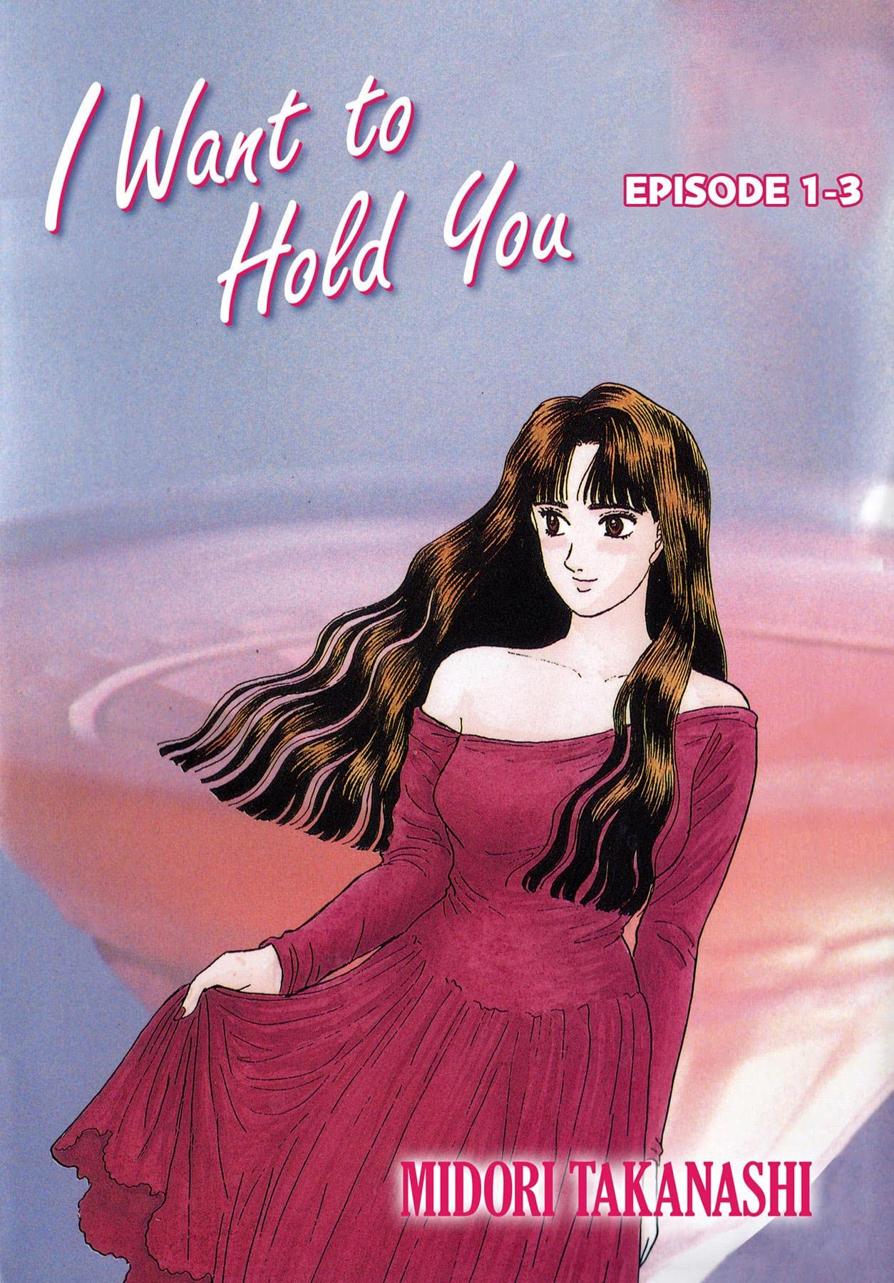 I WANT TO HOLD YOU #3