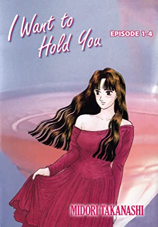 I WANT TO HOLD YOU #4