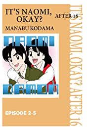IT'S NAOMI, OKAY? AFTER 16 #12