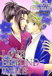 LOVE BEYOND TIME (Yaoi Manga) #5