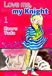 Love me, my Knight Vol. 1