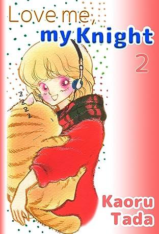 Love me, my Knight Vol. 2