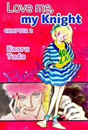 Love me, my Knight #2
